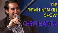 Chris Bader - Kevin Nealon