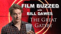 Film Buzzed with Bill Dawes - The Great Gatsby