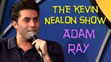 The Kevin Nealon Show - Adam Ray
