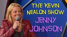The Kevin Nealon Show - Jenny Johnson
