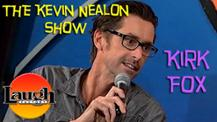 Kirk Fox - The Kevin Nealon Show